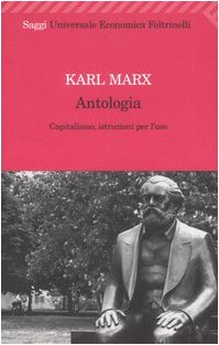 9788807819476: Antologia. Capitalismo, istruzioni per l'uso (Universale economica. Saggi)