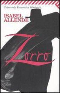 Zorro. L'inizio della leggenda (Italian language translation): Allende Isabel