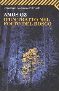 9788807819711: D'un tratto nel folto del bosco (Universale economica)