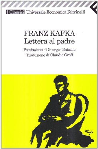 Lettera al padre (Universale economica. I classici) - Franz Kafka