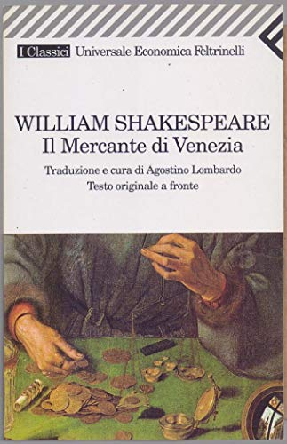 Il mercante di Venezia. Testo originale a fronte - William Shakespeare