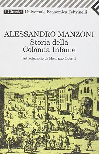 Storia della colonna infame - Manzoni, Alessandro