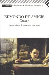 Cuore (Universale economica. I classici) - Edmondo De Amicis