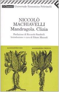 Mandragola.Clizia (Italian Edition): Machiavelli, Niccolo