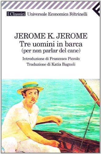 9788807821417: Tre Uomini in Barca (Italian Edition)