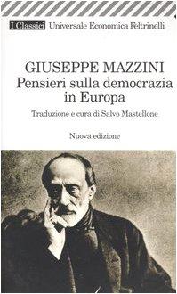 9788807821769: Pensieri sulla democrazia in Europa (Universale economica. I classici)