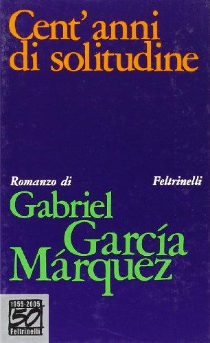 9788807830099: Cent'Anni DI Solitudine (Italian Edition)