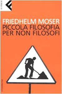 9788807840197: Piccola filosofia per non filosofi