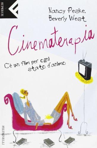 Cinematerapia (Italian Edition): Nancy Peske, Beverly West