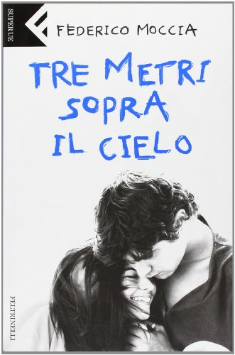9788807840395: Tre metri sopra il cielo. (Italian Edition)