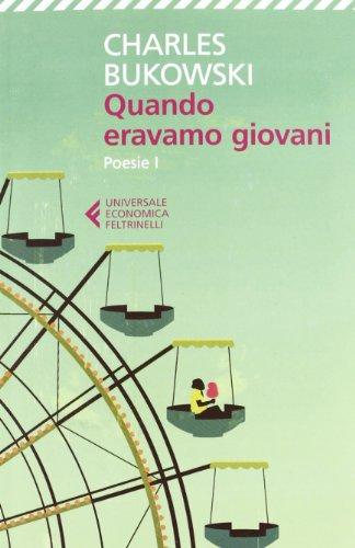 Quando Eravamo Giovani (Italian Edition) (9788807880575) by [???]