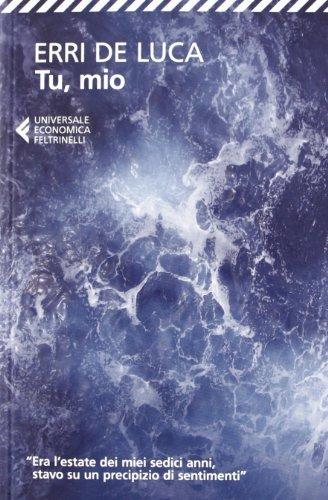9788807880766: Tu Mio - Nuova Edizione 2013 (Italian Edition)