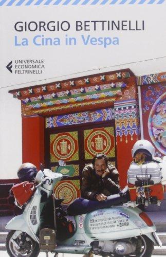 La Cina in Vespa: Bettinelli, Giorgio