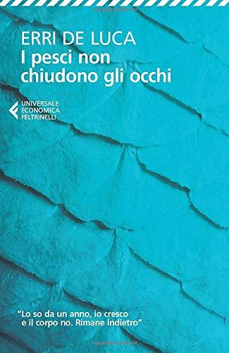 9788807881886: I pesci non chiudono gli occhi (Italian Edition)