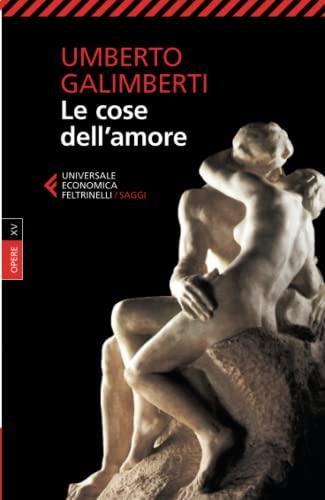 9788807882005: Le cose dell'amore: 15 (Italian Edition)