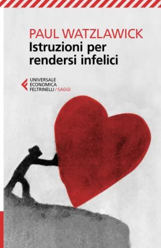 9788807882548: Istruzioni per rendersi infelici (Italian Edition)