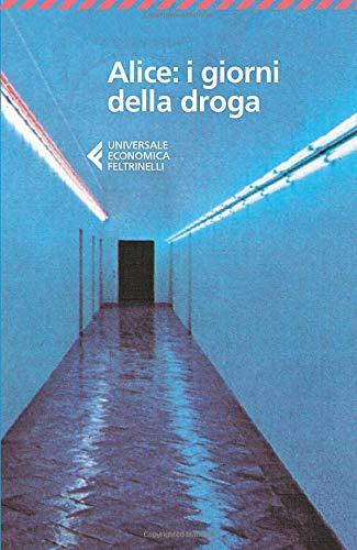 9788807883286: Alice: i giorni della droga: i giorni della droga