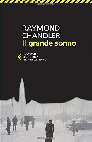 Il grande sonno (Paperback): Raymond Chandler