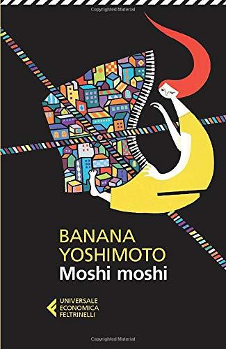 9788807883460: Moshi moshi (Universale economica)