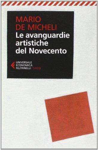 9788807884092: Le avanguardie artistiche del Novecento