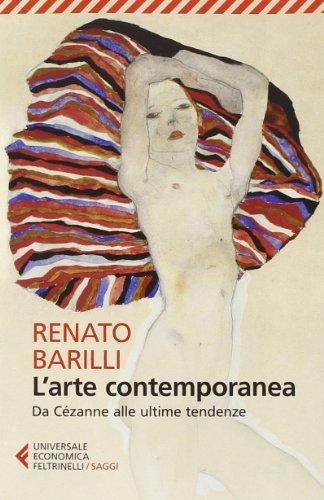9788807884221: L'arte contemporanea. Da Cézanne alle ultime tendenze