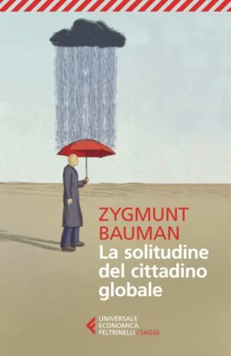 9788807884832: La solitudine del cittadino globale