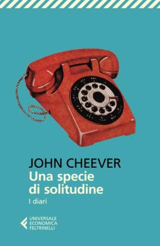 9788807886218: Una specie di solitudine. I diari (Universale economica)