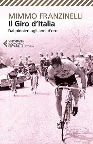 9788807886331: Il Giro d'Italia. Dai pionieri agli anni d'oro