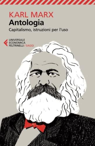 9788807886829: Antologia. Capitalismo, istruzioni per l'uso (Universale economica. Saggi)