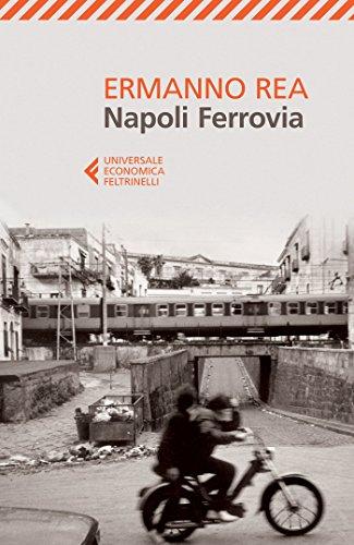 9788807886843: Napoli ferrovia (Universale economica)