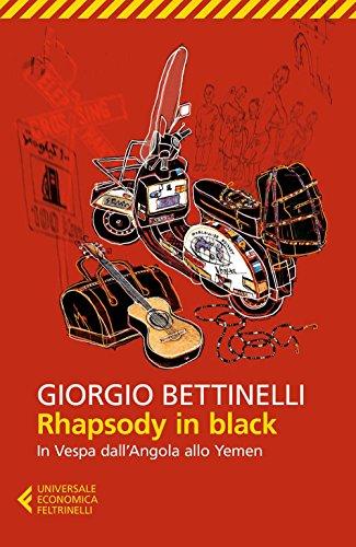 Rhapsody in black. In Vespa dall'Angola allo: Bettinelli, Giorgio