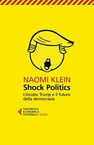9788807892714: Shock Politics