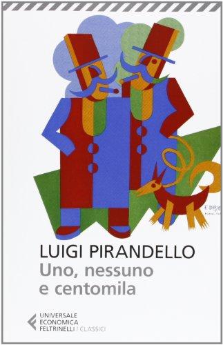 Uno, nessuno centomila (8807900394) by L. Pirandello