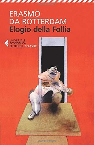 9788807901133: Elogio della follia (Universale economica. I classici)