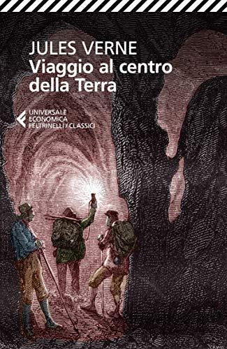 Viaggio al centro della terra (Italian Edition): Verne