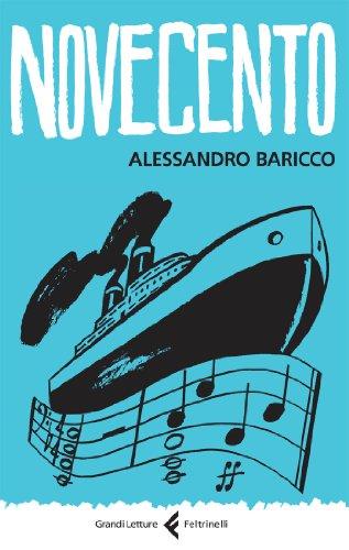 Novecento.Un monologo.: Baricco,Alessandro.