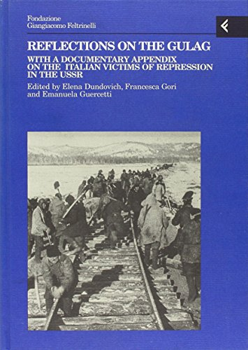 9788807990588: Reflections on the gulag. With a documentary appendix on the italian victims of repression in the USSR