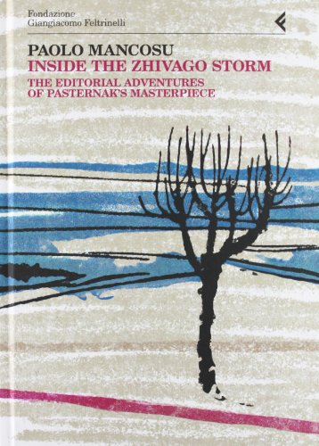 9788807990687: Inside the Zhivago storm. The editorial adventures of Pasternak's masterpiece (English and Italian Edition)