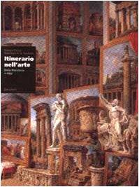 9788808011978: Itinerario nell'arte. Dalla preistoria a oggi