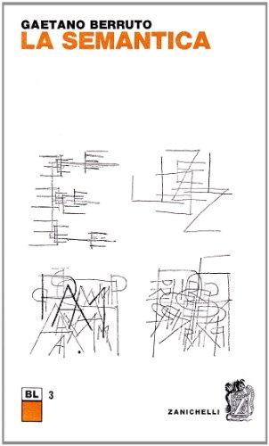 9788808024169: La semantica (Biblioteca linguistica)