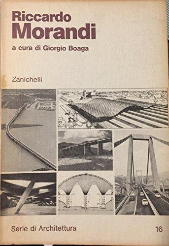 9788808025326: Riccardo Morandi (Architettura ing. civ. Serie di archit.)
