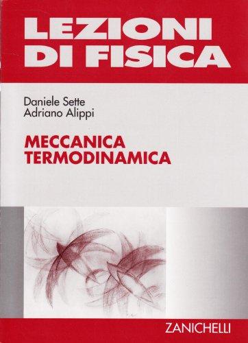 Lezioni di fisica Sette, Daniele; Bertolotti, Mario