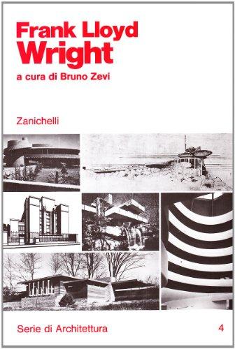 9788808036940: Frank Lloyd Wright (Serie di architettura)