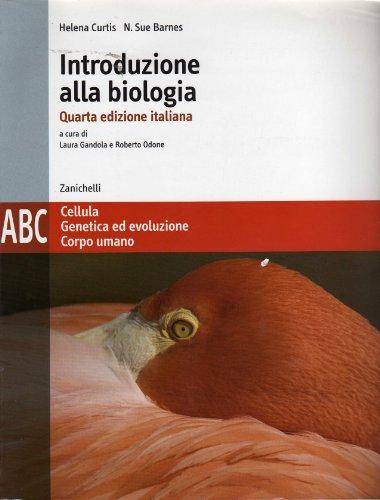 Introduzione alla biologia. Modulo A-B-C. Per le: Curtis, Helena