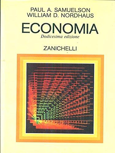 Economia - Dodicesima edizione: Samuelson Paul A.,