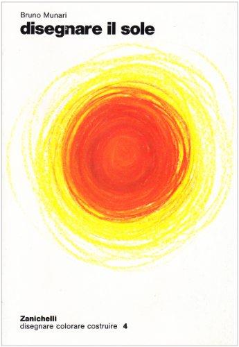 9788808045768: Disegnare il sole