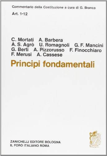 9788808051004: Commentario della Costituzione. Principi fondamentali (artt. 1-12)