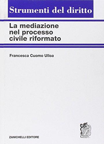 9788808058553: La mediazione nel processo civile riformato