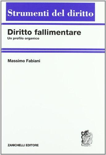 Diritto fallimentare. Un profilo organico: Massimo Fabiani