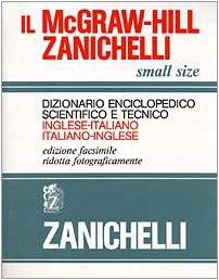 Dizionario Enciclopedico Scientifico e Tecnico Inglese-Italiano, Italiano-Inglese: McGraw-Hill/...